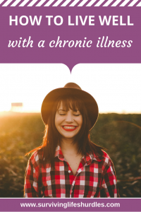 How to live well with a chronic illness
