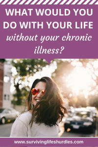 life without chronic illness