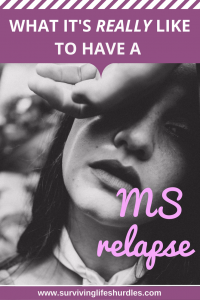 what it's really like to have a MS relapse