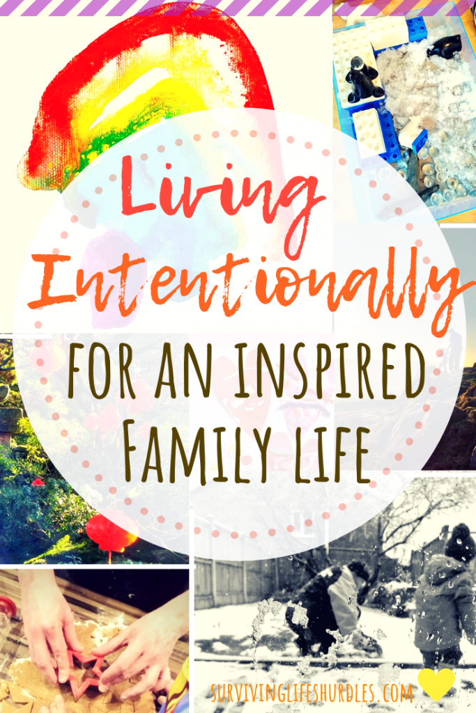 Living intentionally for an inspired family life